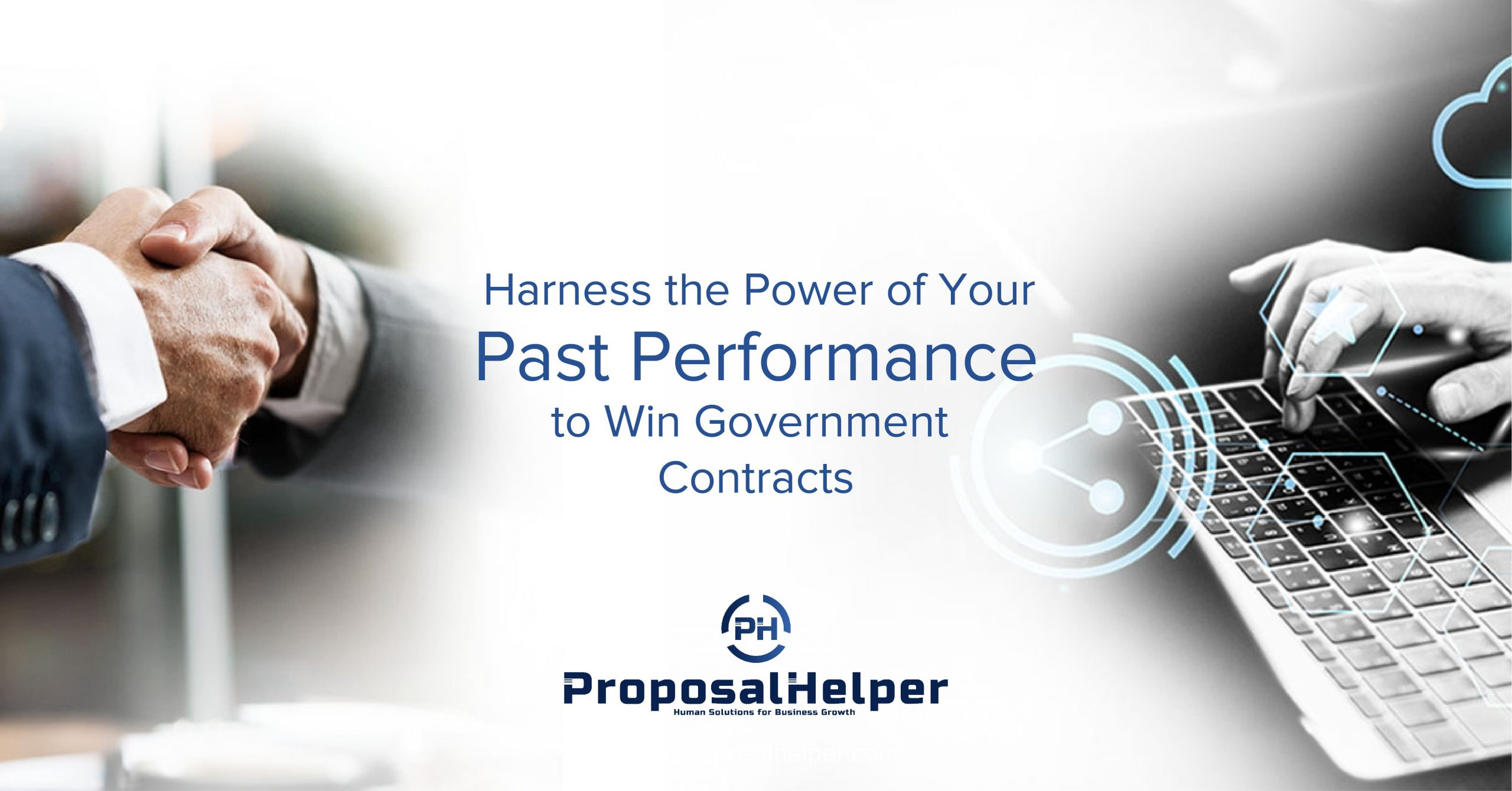 Harness the Power of Your Past Performance to Win Government Contracts